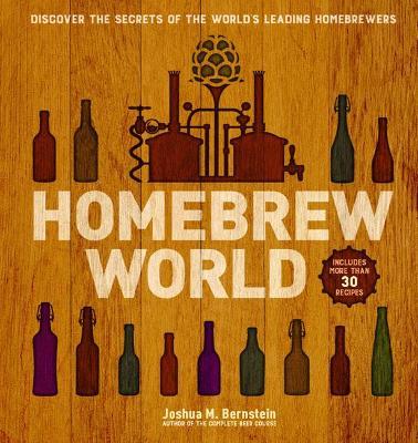 Homebrew World by Joshua M. Bernstein
