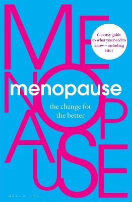 Menopause by Deborah Garlick