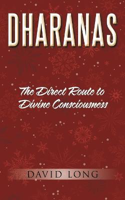 Dharanas by Professor David Long