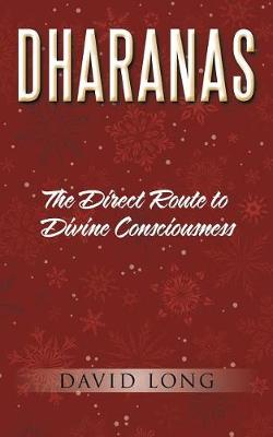 Dharanas by Professor David Long