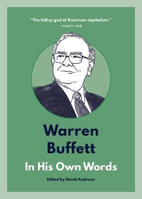 Warren Buffett: In His Own Words by David Andrews