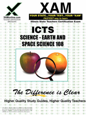 Ilts Science- Earth and Space Science 108 Teacher Certification Test Prep Study Guide by Sharon A Wynne
