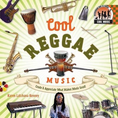 Cool Reggae Music by Karen Latchana Kenney