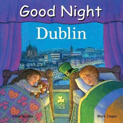 Good Night Dublin by Adam Gamble