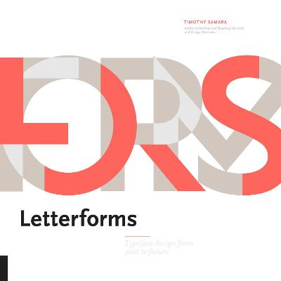 Letterforms by Timothy Samara