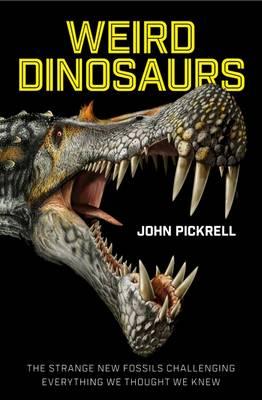 Weird Dinosaurs book