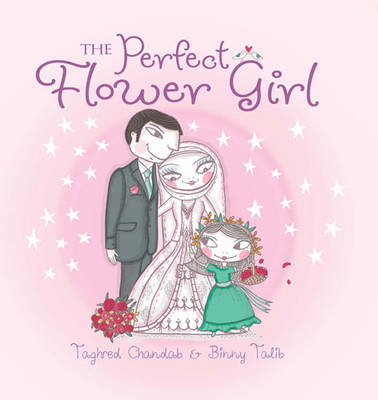 The Perfect Flower Girl by Taghred Chandab