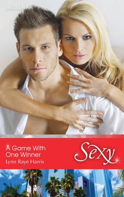 A Game With One Winner by Raye Harris Lynn
