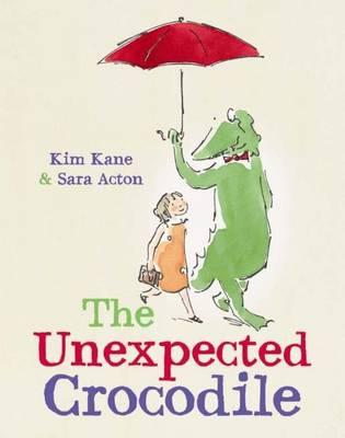 Unexpected Crocodile by Kim Kane