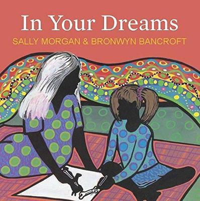In Your Dreams by Bronwyn Bancroft