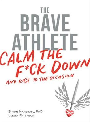 The Brave Athlete by PhD Marshall