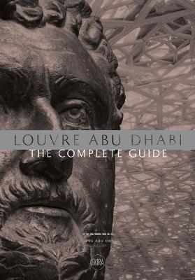 Louvre Abu Dhabi: The Complete Guide. Arabic edition by Giampiero Bosoni