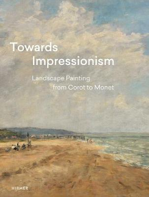 Towards Impressionism by Suzanne Greub