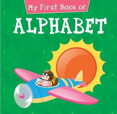 My First Book of Alphabet by Pegasus