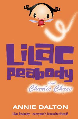Lilac Peabody and Charlie Chase by Annie Dalton