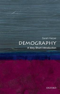 Demography: A Very Short Introduction by Sarah Harper