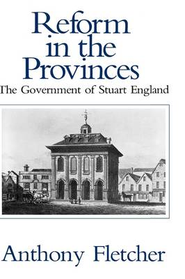 Reform in the Provinces by Anthony Fletcher