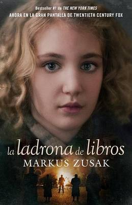 La Ladrona de Libros by Markus Zusak