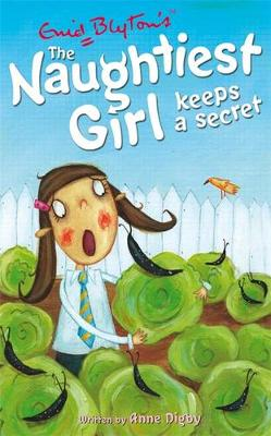 The Naughtiest Girl Keeps a Secret by Anne Digby
