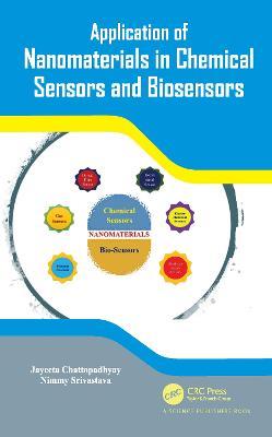 Application of Nanomaterials in Chemical Sensors and Biosensors book