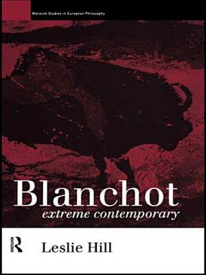 Maurice Blanchot by Leslie Hill