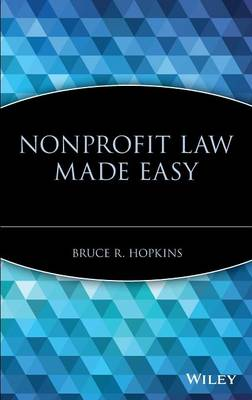 Nonprofit Law Made Easy by Bruce R. Hopkins