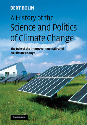 History of the Science and Politics of Climate Change book