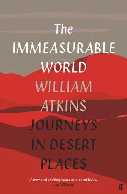 The Immeasurable World by William Atkins