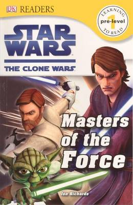 Masters of the Force by Jon Richards