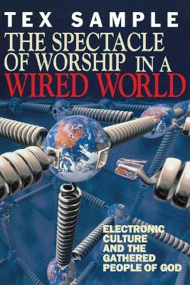 Spectacle of Worship in a Wired World book
