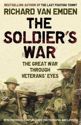 Soldier's War by Richard Van Emden