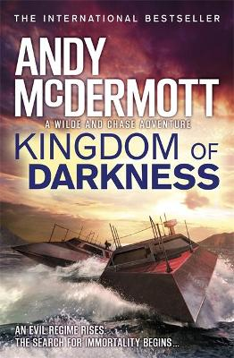 Kingdom of Darkness (Wilde/Chase 10) by Andy McDermott