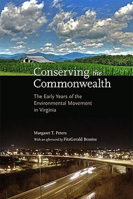 Conserving the Commonwealth by Margaret T. Peters