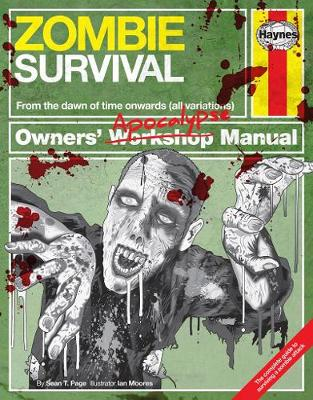 Zombie Survival Owners' Apocalypse Manual by Sean T. Page