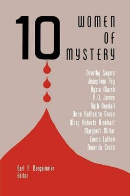 10 Women of Mystery by Earl F Bargainnier