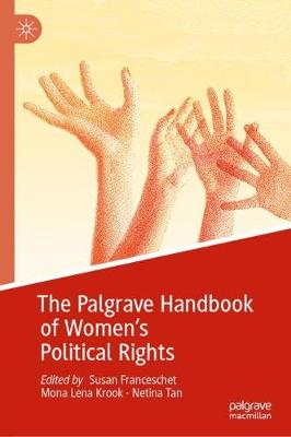 The Palgrave Handbook of Women's Political Rights by Mona Lena Krook