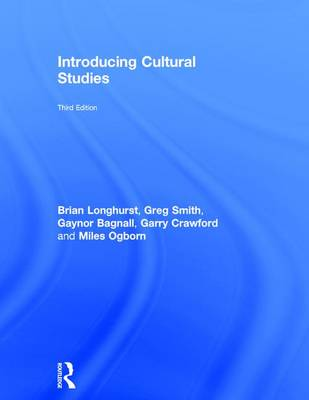 Introducing Cultural Studies by Brian Longhurst
