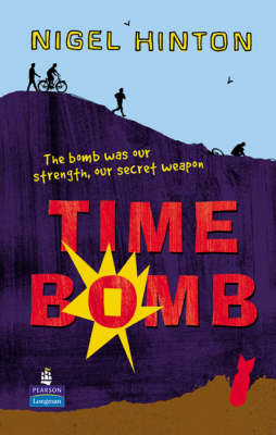 Time Bomb hardcover educational edition by Nigel Hinton