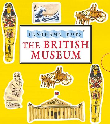 The British Museum: Panorama Pops by Charlotte Trounce