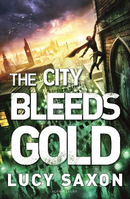 City Bleeds Gold by Lucy Saxon