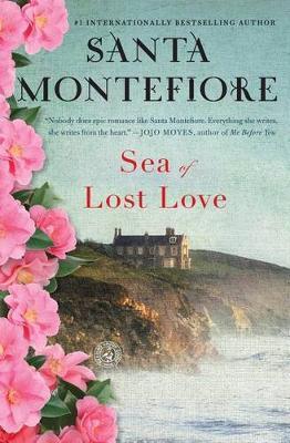 Sea of Lost Love by Santa Montefiore