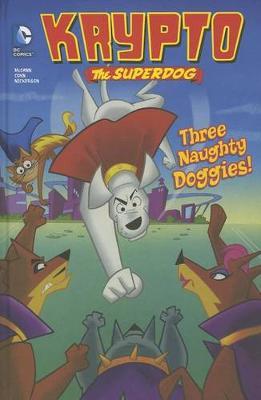 Three Naughty Doggies! by Jesse L McCann