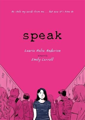 Speak: The Graphic Novel book