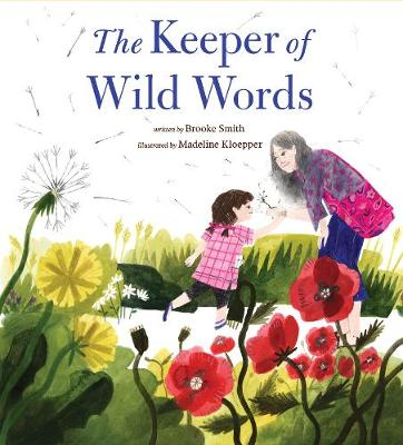 The Keeper of Wild Words by Brooke Smith