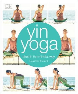 Yin Yoga by Kassandra Reinhardt