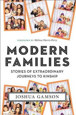 Modern Families by Joshua Gamson
