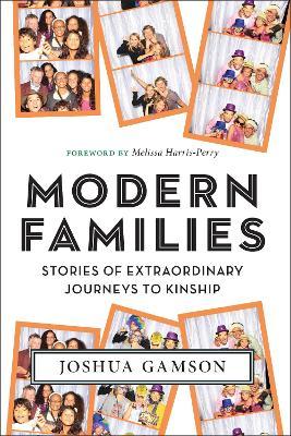 Modern Families by Joshua Gamson