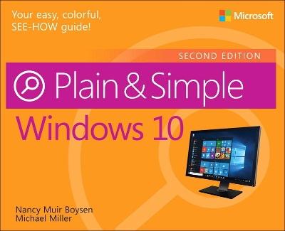 Windows 10 Plain & Simple by Nancy Muir Boysen