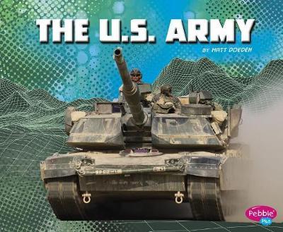 U.S. Army by Matt Doeden