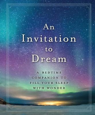 An Invitation to Dream by Workman Publishing